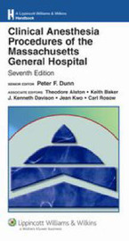 Clinical Anesthesia Procedures of the Massachusetts General Hospital: Department of Anesthesia and Critical Care, Massachusetts General Hospital, Harvard Medical School image