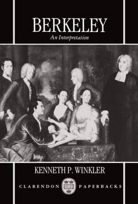 Berkeley: An Interpretation by Kenneth P. Winkler