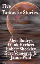 Five Fantastic Stories by Frank Herbert