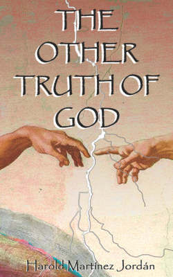 The Other Truth of God by Harold Martinez image