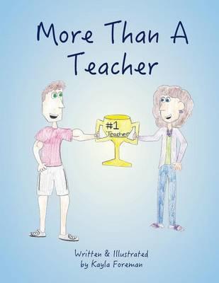 More Than a Teacher by Kayla Foreman image