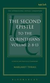 The Second Epistle to the Corinthians: v. 2 by Margaret E. Thrall image