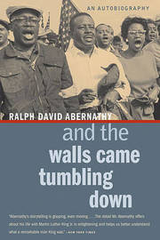 And the Walls Came Tumbling Down by Ralph David Abernathy image