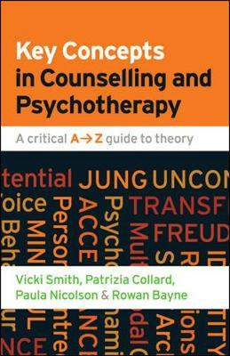 Key Concepts in Counselling and Psychotherapy: A Critical A-Z Guide to Theory by Vicki Smith image