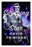 Swinging on a Star by David Trinidad