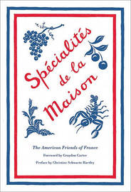 Specialites de la Maison by American Friends of France image