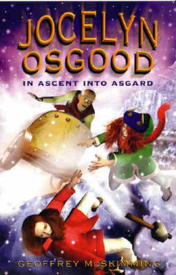 Jocelyn Osgood in Ascent into Asgard by Geoffrey McSkimming