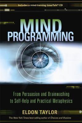 Mind Programming by Eldon Taylor image