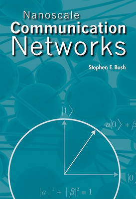 Nanoscale Communication Networks by Stephen F. Bush image