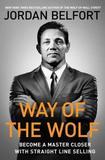 Way of the Wolf by Jordan Belfort