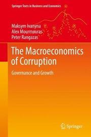 The Macroeconomics of Corruption by Alex Mourmouras