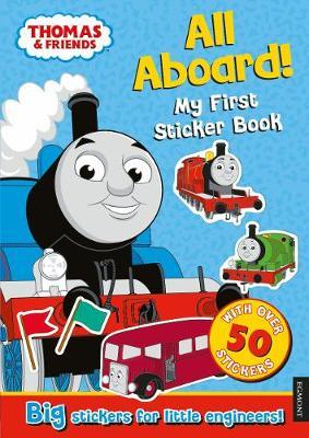 Thomas the Tank Engine All Aboard! My First Sticker Book by Egmont Publishing UK