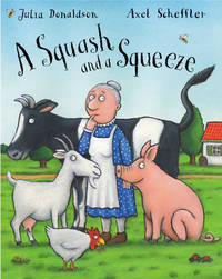 A Squash and a Squeeze by Julia Donaldson image