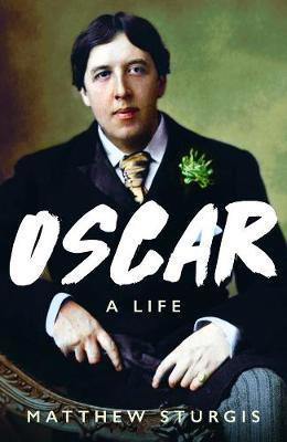 Oscar by Matthew Sturgis
