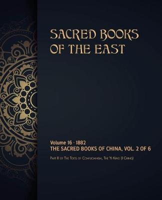 The Sacred Books of China by Max Muller