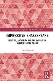 Impressive Shakespeare by Harry Newman