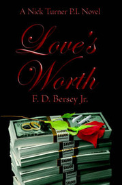 Love's Worth by F. D. Bersey Jr. image