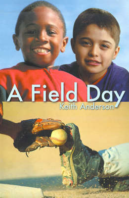 A Field Day by Keith L. Anderson image
