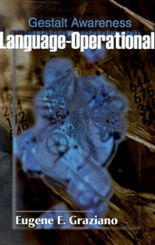 Language-Operational-Gestalt Awareness by Eugene E. Graziano image