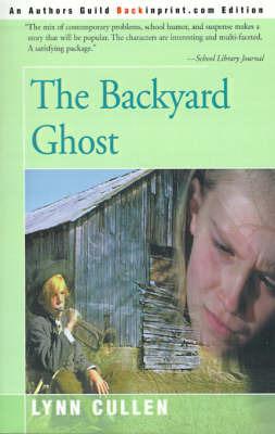 The Backyard Ghost by Lynn Cullen image