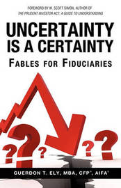 Uncertainty Is a Certainty by Mba Cfp Ely