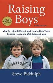 Raising Boys by Steve Biddulph