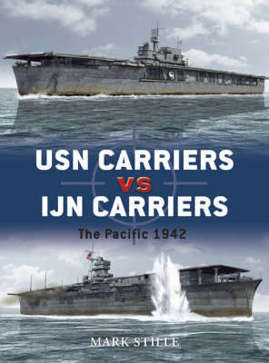 USN Carriers vs Ijn Carriers by Mark Stille image