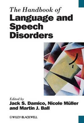The Handbook of Language and Speech Disorders image