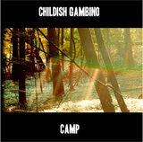 Camp by Childish Gambino