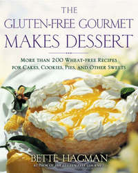 The Gluten-free Gourmet Makes Dessert by Bette Hagman