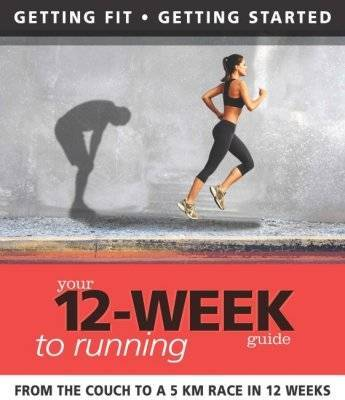 Your 12 Week Guide to Running by Paul Cowcher