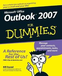 Outlook 2007 For Dummies by Bill Dyszel