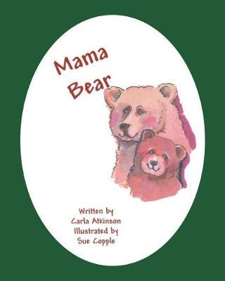 Mama Bear by Carla Atkinson image