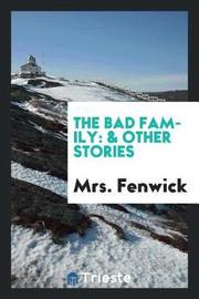 The Bad Family by Mrs Fenwick image