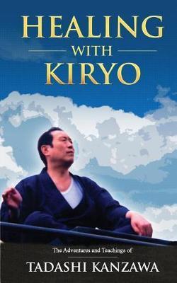 Healing with Kiryo by Tadashi Kanzawa image