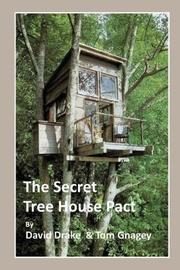 The Secret Tree House Pact by Tom Gnagey