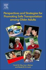 Perspectives and Strategies for Promoting Safe Transportation Among Older Adults by Renee M. St. Louis image