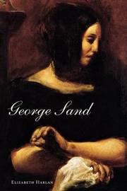 George Sand by Elizabeth Harlan