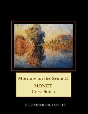 Morning on the Seine II by Kathleen George