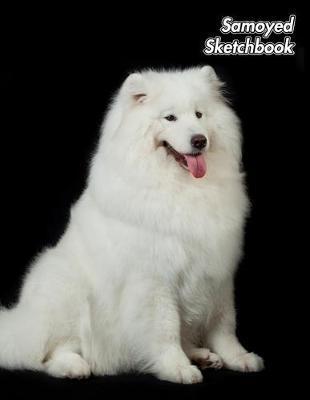 Samoyed Sketchbook by Notebooks Journals Xlpress