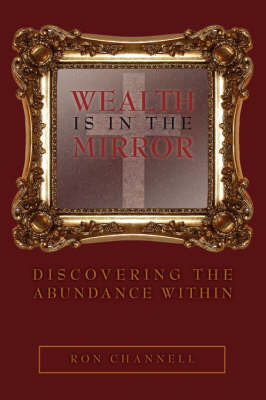 Wealth Is In The Mirror by Ron Channell image