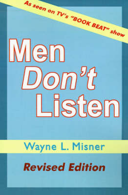 Men Don't Listen by Wayne L Misner image