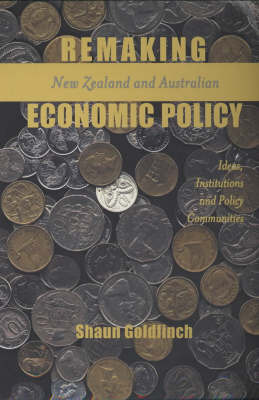 Remaking New Zealand and Australian Economic Policy by Shaun Goldfinch image