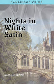 Nights in White Satin by Michelle Spring