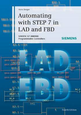Automating with STEP 7 in LAD and FBD by Hans Berger image