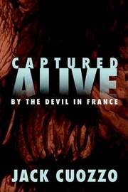 Captured Alive by Dr Jack Cuozzo image