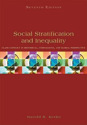 Social Stratification and Inequality by Harold R. Kerbo