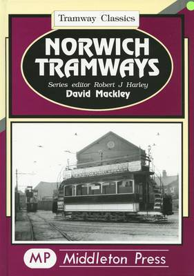 Norwich Tramwaysn by David Mackley