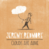 Clouds Are Alive by Jeremy Redmore