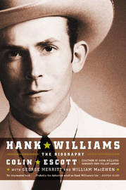 Hank Williams by Colin Escott